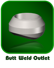 Butt Weld Outlet